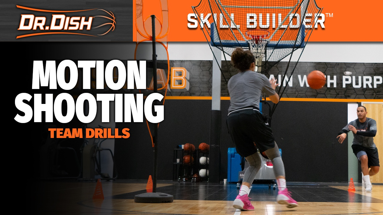 Dr. Dish Skill Builder: Team Motion Shooting Workout