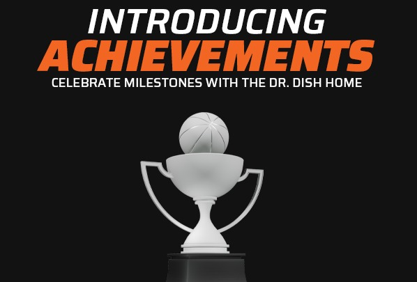 Introducing Achievements and Favorites on the Dr. Dish Home