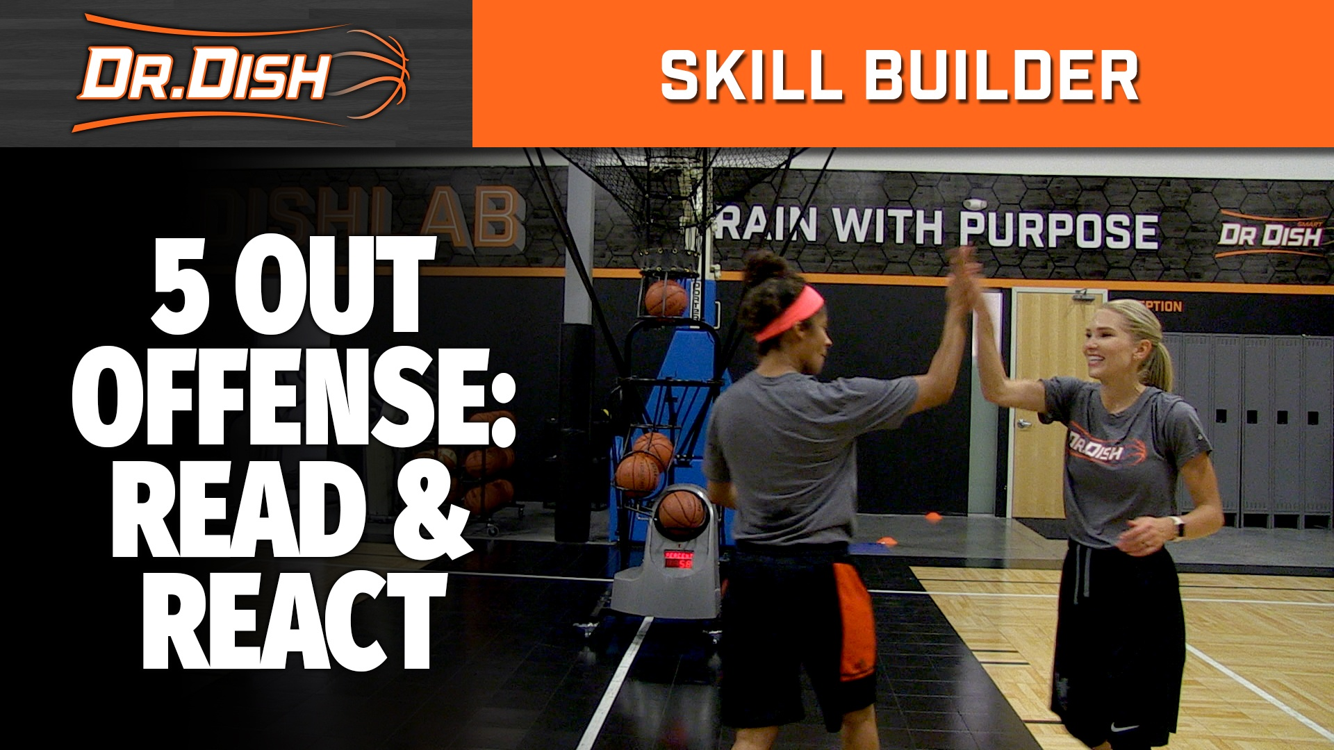 5 Out Offense: Dr. Dish Skill Builder Workout