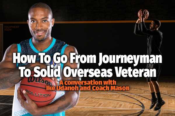 A Conversation with Ike Udanoh and His Incredible Basketball Journey