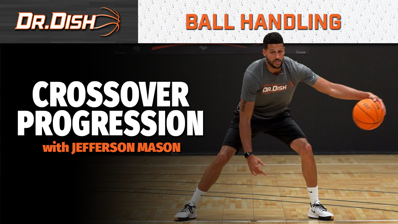 Ball Handling Drills: Crossover Progression with Jefferson Mason