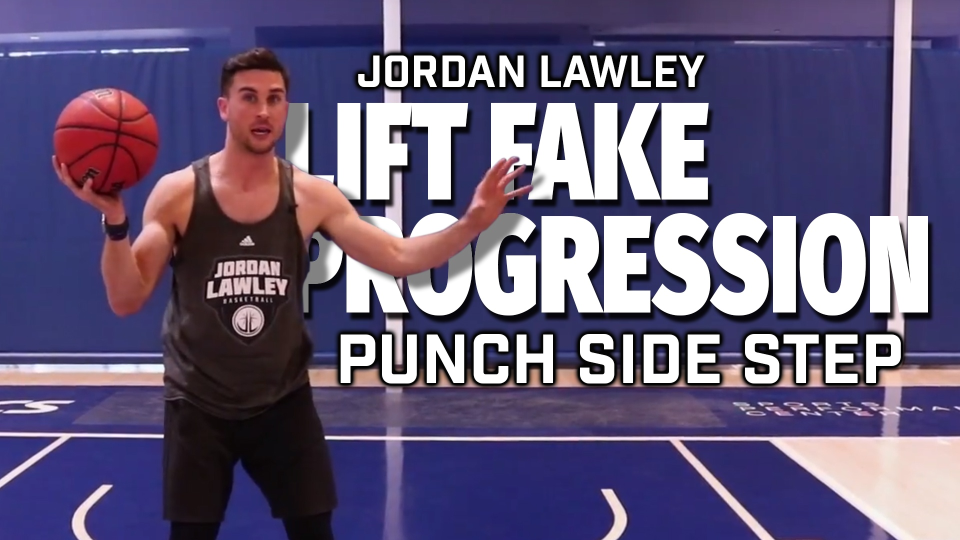 Basketball Drills: Lift Fake Punch Side Step with Jordan Lawley