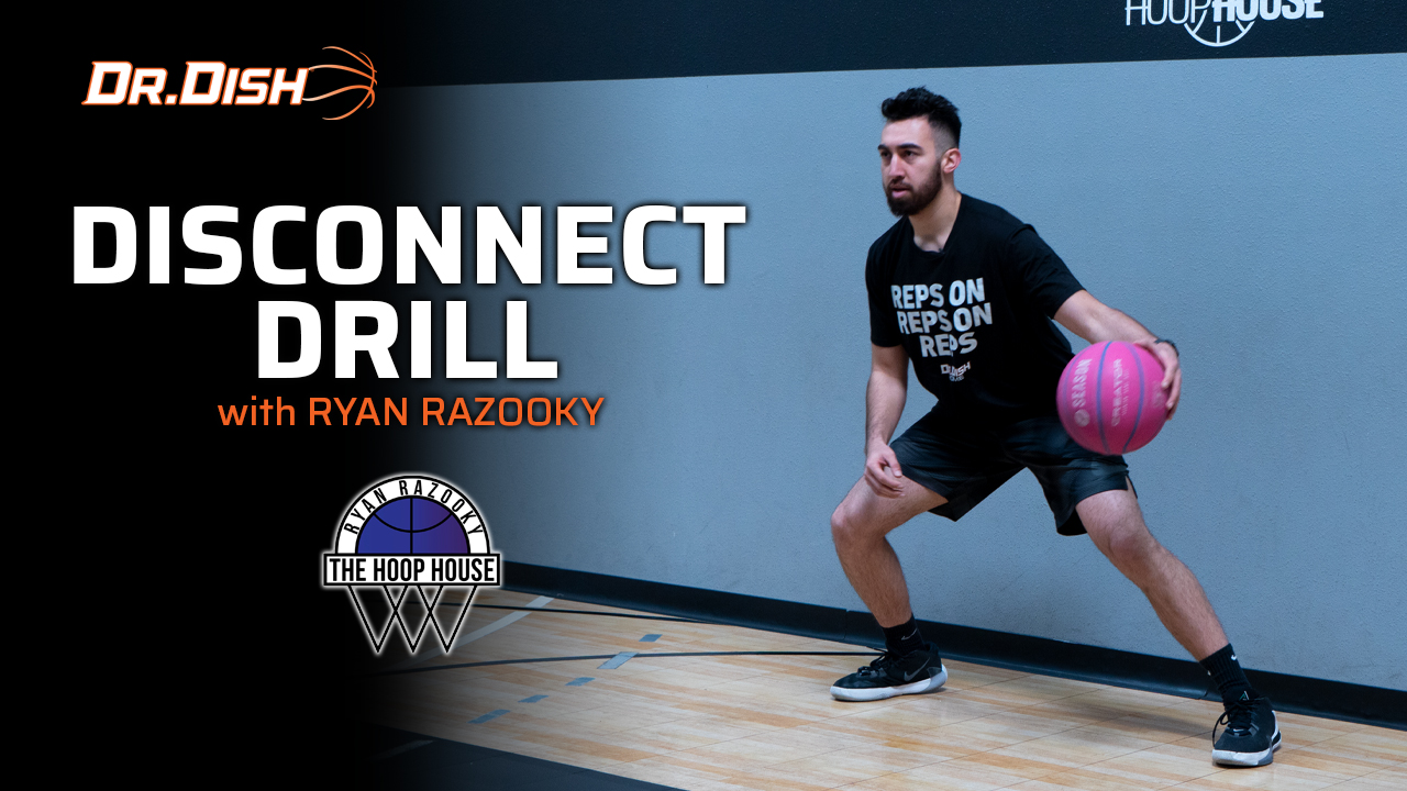 Ball Handling Drills: Disconnect Drill with Ryan Razooky