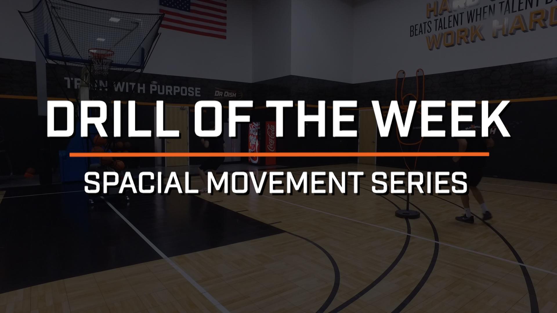 Basketball Drills: Spacial Movement Series