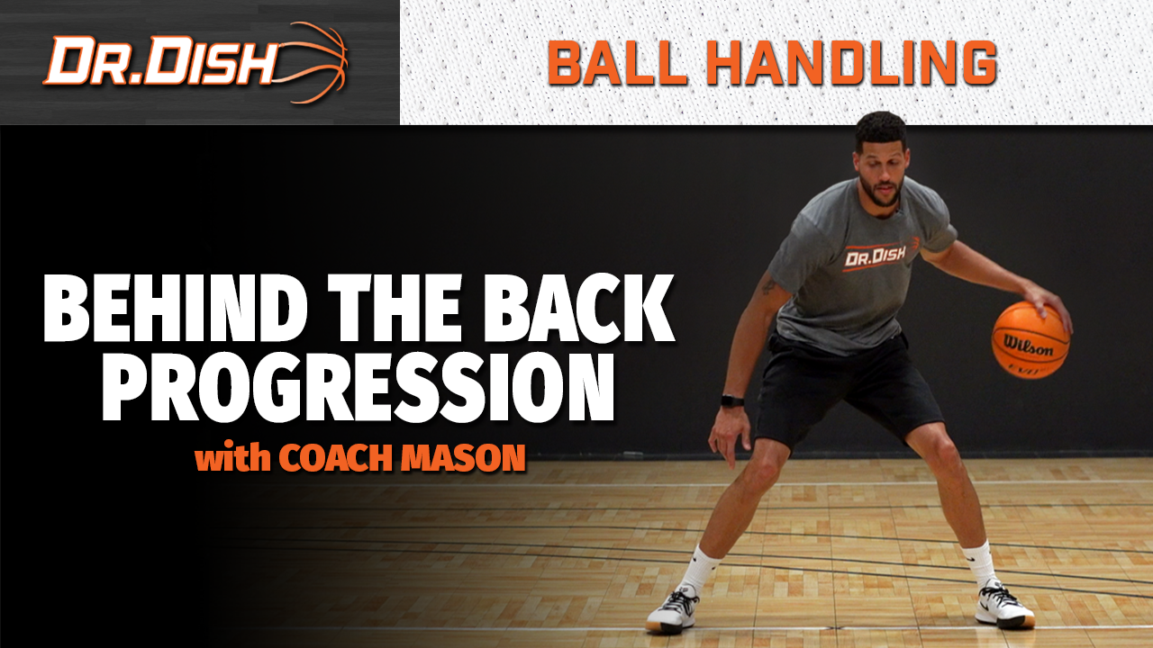 Behind the Back Ball Handling Progression