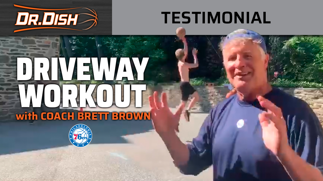 Dr. Dish Driveway Workout with Coach Brett Brown of the 76ers
