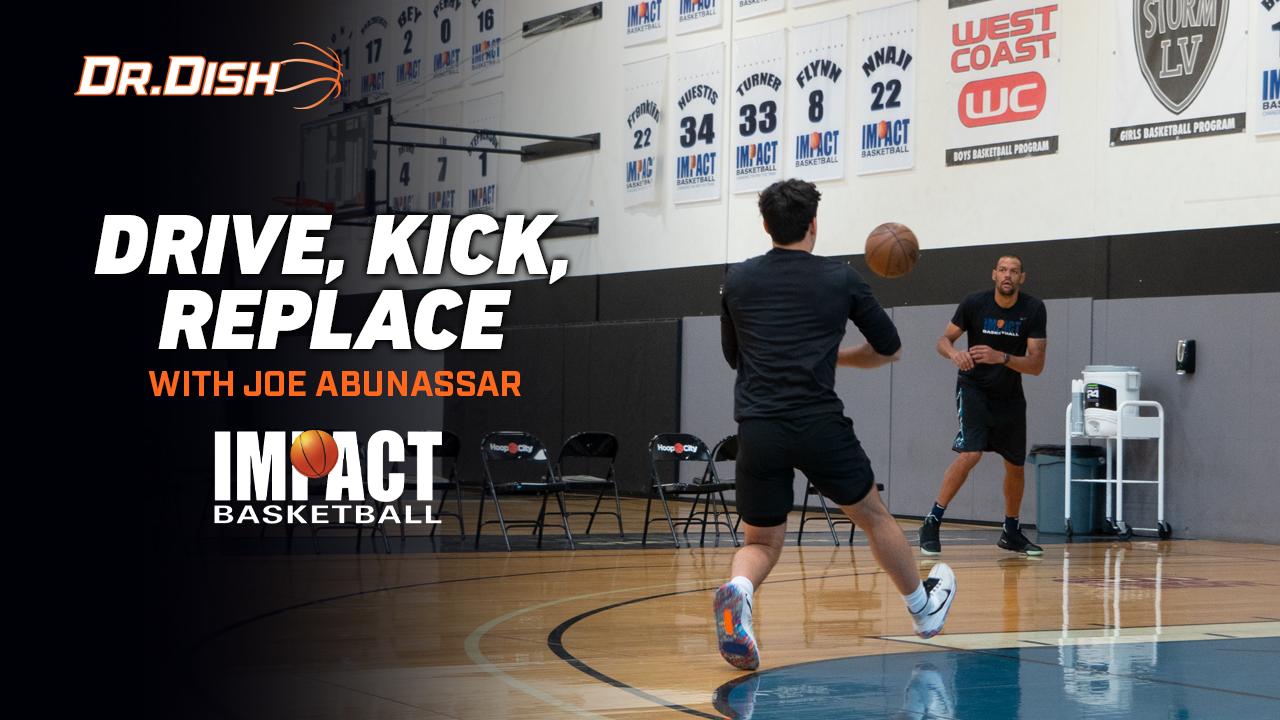 Basketball Drills: Drive, Kick, Replace with Joe Abunassar