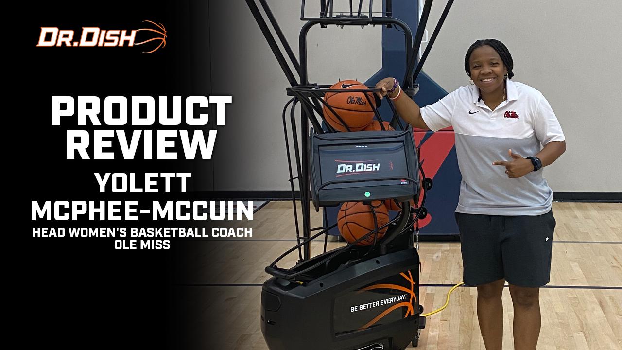 Why Ole Miss Head Women's Coach Yolett McPhee-McCuin Loves Dr. Dish