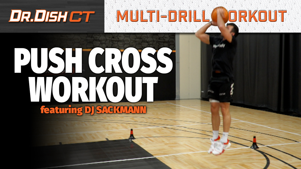 Basketball Drills: Push Cross Workout with DJ Sackmann