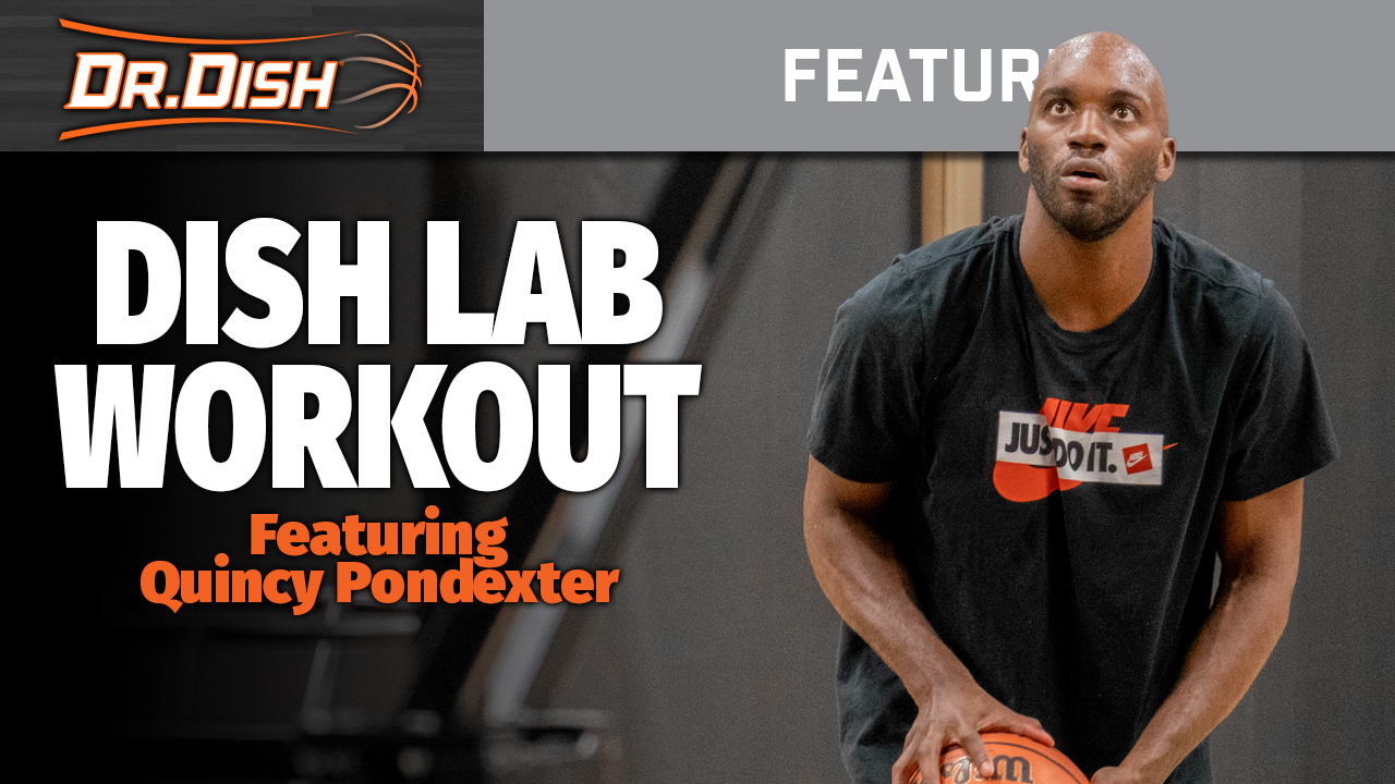 Pro Workout with NBA Veteran Quincy Pondexter in the Dish Lab