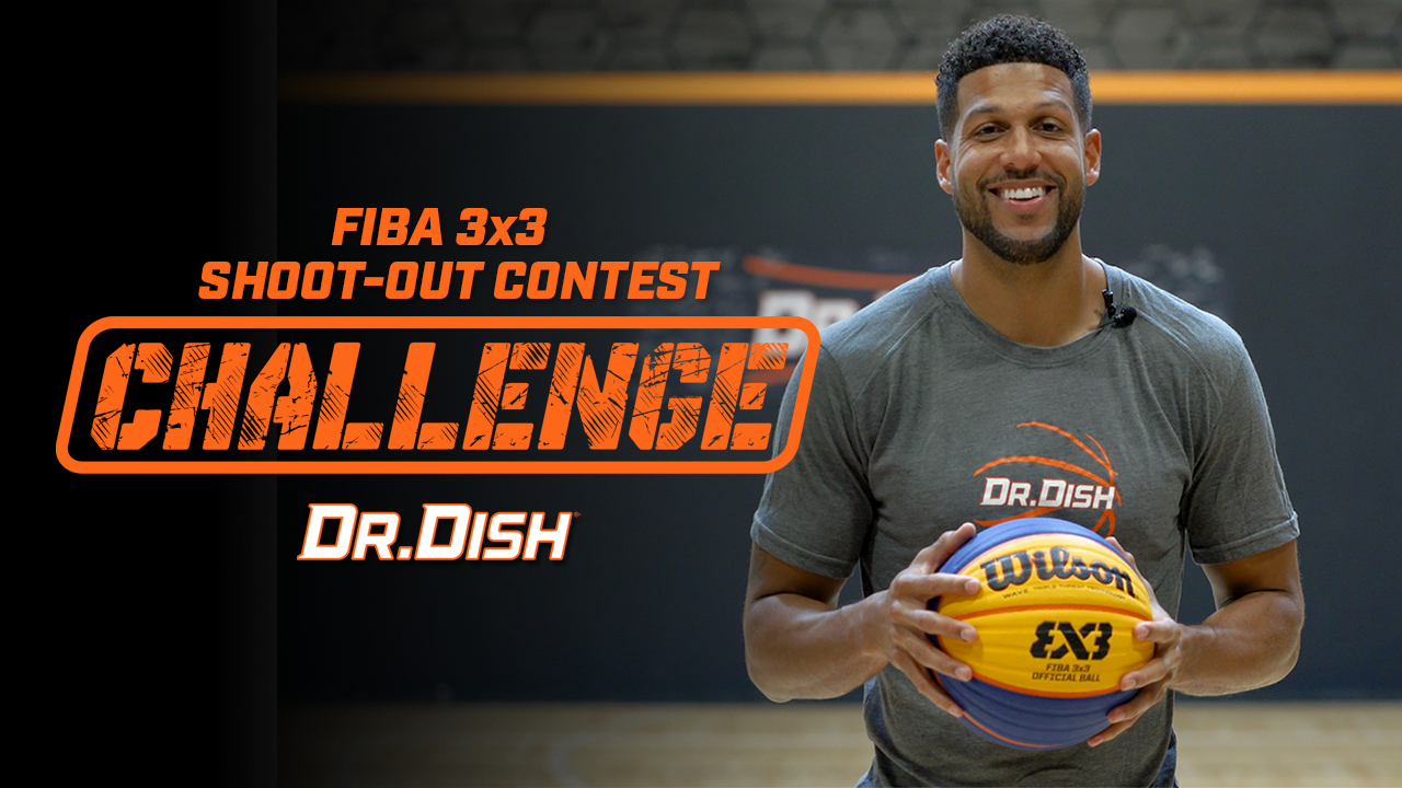 Dr. Dish FIBA 3x3 Shoot-Out Contest Challenge