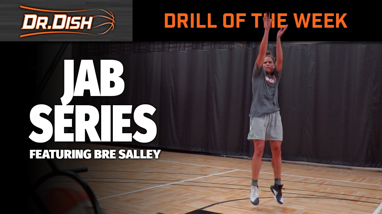 Basketball Drill of the Week: Jab Series with Bre Salley