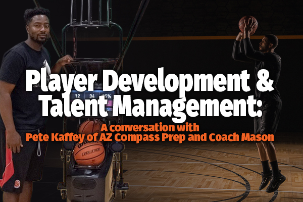 Player Development and Talent Management: A Convo with Pete Kaffey