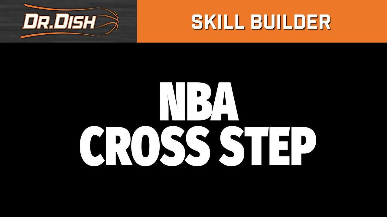 Dr. Dish Skill Builder: NBA Cross-Step Workout