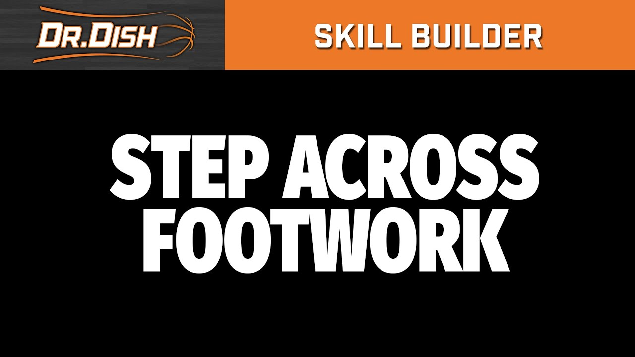 Dr. Dish Skill Builder: Step Across Shooting Drill