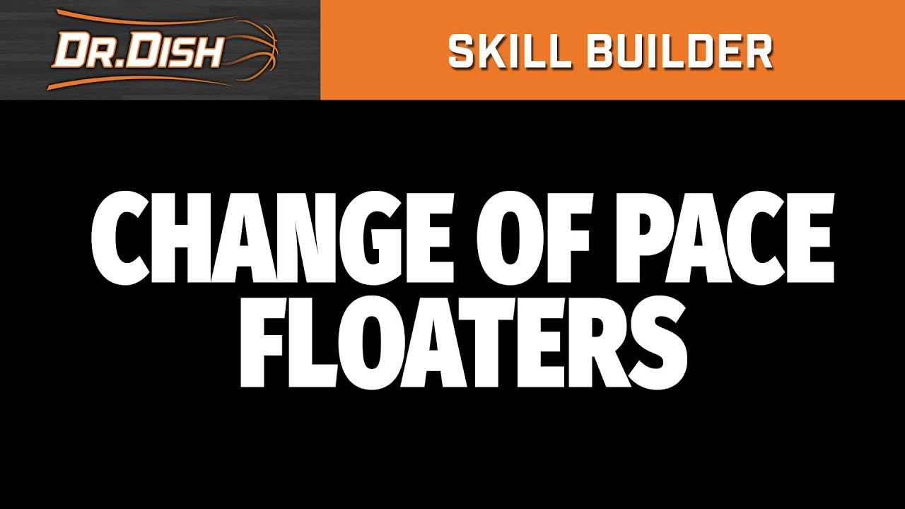Basketball Drills: Change of Pace Floaters