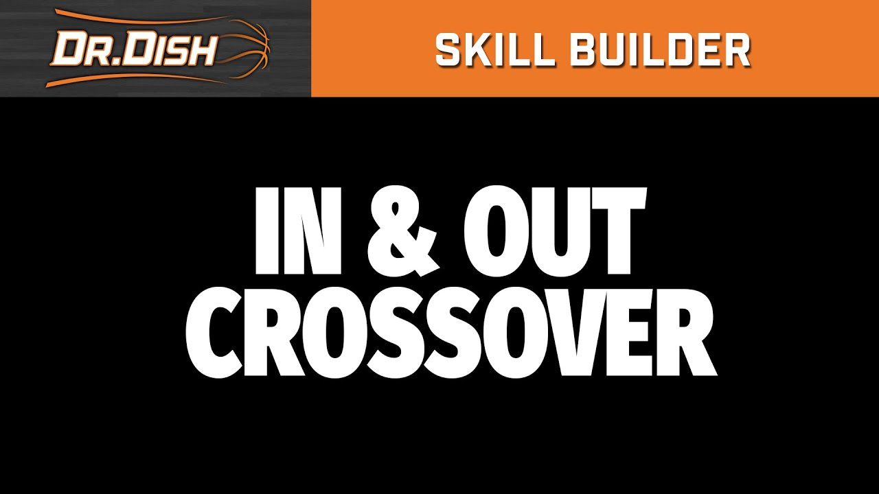Basketball Drills:  In & Out Cross Workout