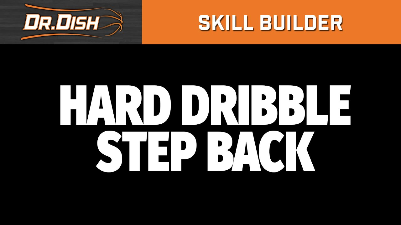 Dr. Dish Skill Builder: Dribble Step Move Workout