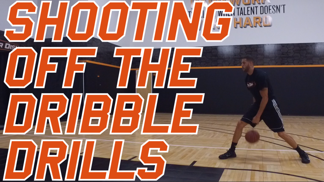 Basketball Drills: Dr. Dish Drill of the Week - Shooting off the Dribble
